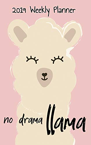 ea4573b5 2019 Weekly Planner No Drama Llama: Pink pocket sized planner to keep your  weekly calendar