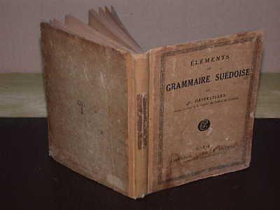Eléments de grammaire suédoise, par P. Desfeuilles, ancien lecteur à la Faculté des lettres de Göteborg par P. Desfeuilles