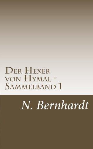 Der Hexer von Hymal - Sammelband 1: Buch I & Buch II -