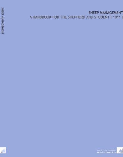 Sheep Management: A Handbook for the Shepherd and Student [ 1911 ] por Frank Kleinheinz