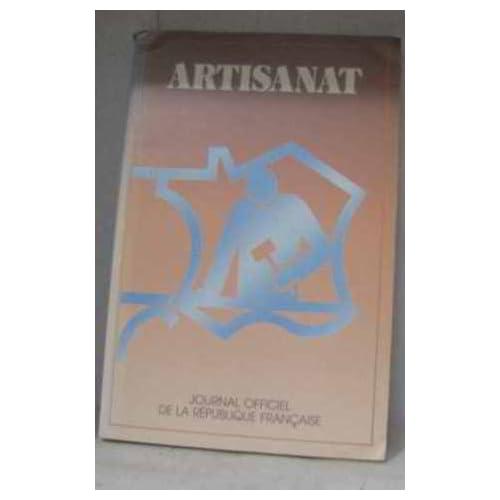 Artisanat: -Éd. 1986 (Journal officiel de la République française, brochure)