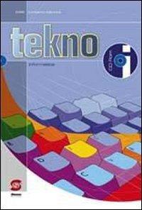 Tekno. Informatica. Per la Scuola media. Con CD-ROM