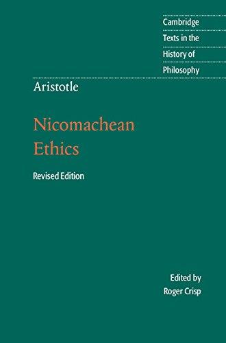 Aristotle: Nicomachean Ethics (Cambridge Texts in the History of Philosophy)