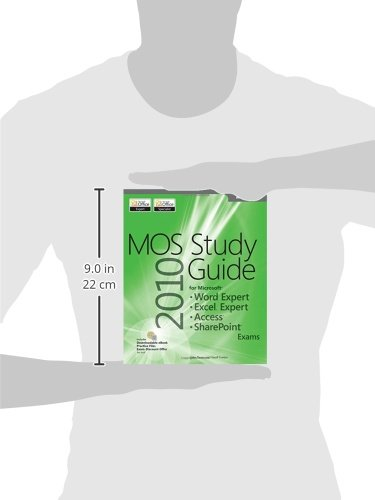 MOS 2010 Study Guide for Microsoft® Word Expert, Excel® Expert, Access®, and SharePoint® (Mos Study Guide)
