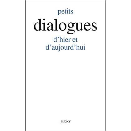 Petits dialogues d'hier et d'aujourd'hui