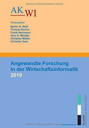 Angewandte Forschung in der Wirtschaftsinformatik 2019