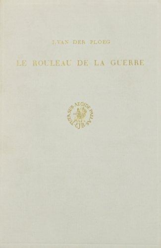 Rouleau De LA Guerre par J. P. M. van der Ploeg