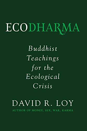 Ecodharma: Buddhist Teachings for the Ecological Crisis (English Edition)