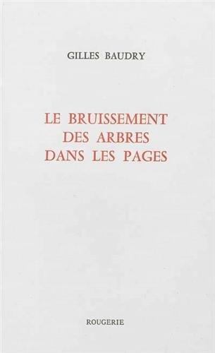 Le bruissement des arbres dans les pages