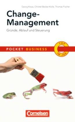 Pocket Business: Change-Management: Gründe, Ablauf und Steuerung