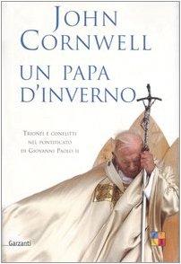 un-papa-dinverno-trionfi-e-conflitti-nel-pontificato-di-giovanni-paolo-ii-saggi