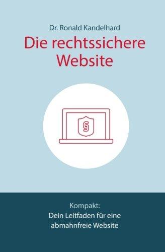 Die rechtssichere Website: Dein Leitfaden für eine abmahnfreie Website