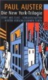 Die New York - Trilogie. Stadt aus Glas. Schlagschatten. Hinter verschlossenen Türen