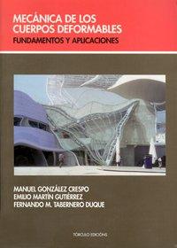 Mecánica de los cuerpos deformables: Fundamentos y aplicaciones por Manuel González Crespo