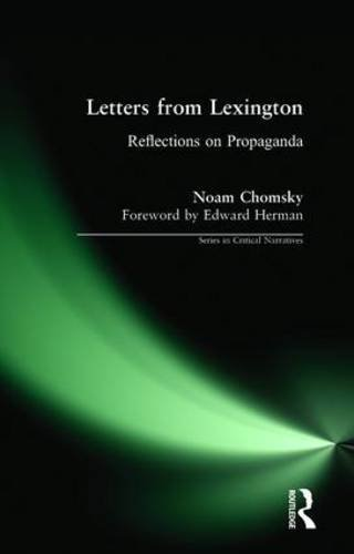 Letters from Lexington: Reflections on Propaganda (Series in Critical Narrative) by Noam Chomsky (2004-02-21)