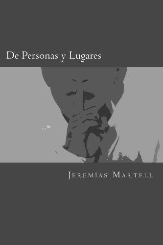 De Personas y Lugares (Historias de la Fraternidad) por Jeremías Martell
