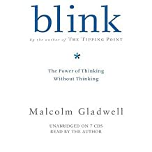 [(Blink: The Power of Thinking without Thinking)] [Author: Malcolm Gladwell] published on (June, 2013)