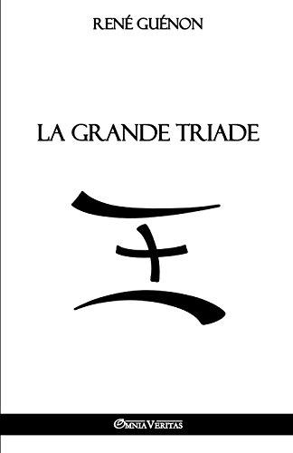 La Grande Triade par Rene Guenon