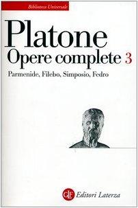 Opere complete: 3 (Biblioteca universale Laterza) por Platone