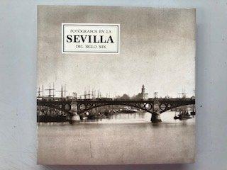 Fotografos en la Sevilla del sigloxix