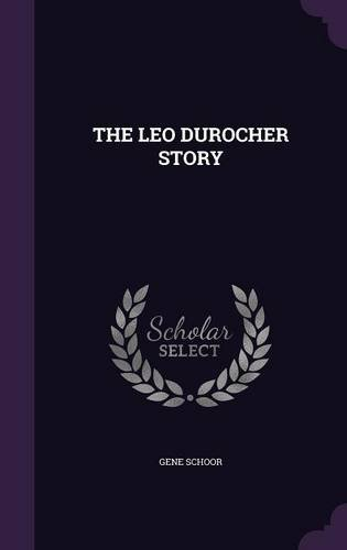 THE LEO DUROCHER STORY