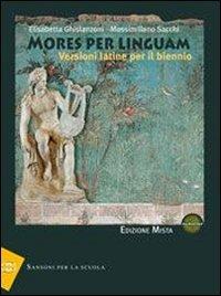 Mores per linguam. Con espansione online. Per i Licei e gli Ist. Magistrali