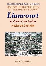 Liancourt, Sa Dame et Ses Jardins