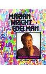 Marian Wright Edelman: Children's Champion