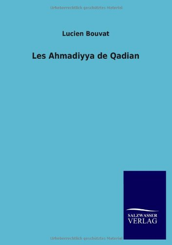 Les Ahmadiyya de Qadian