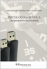 Psicologia e scuola. Una prospettiva socioculturale