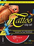 Tattoo Clip Art: Thousands of Exclusive Ready-To-Use Designs (Book & CD Rom)