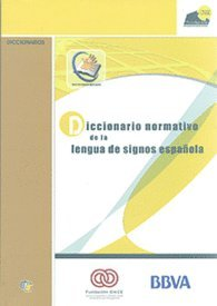 Dicc. Normativo De La Lengua De Signos Española por Aa.Vv.