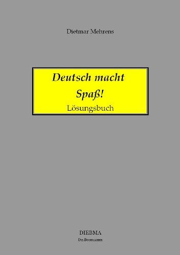 Deutsch Macht Spaß Lösungsbuch Lösungen Aller übungen Zu