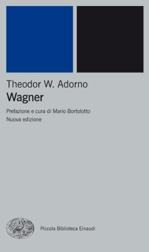 Wagner (Piccola biblioteca Einaudi. Nuova serie Vol. 414)
