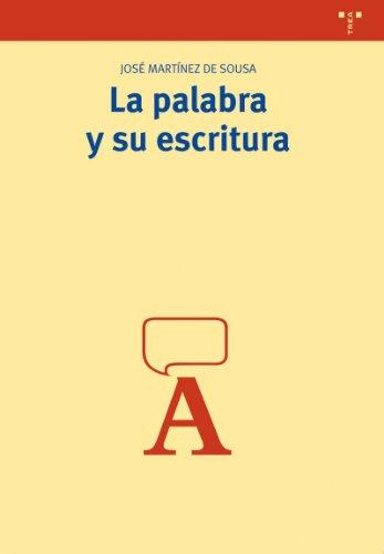 La Palabra y Su Escritura Cover Image