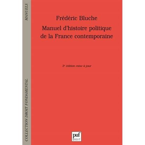 Manuel d'histoire politique de la France contemporaine