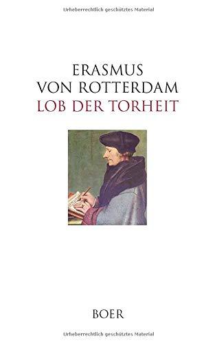 Lob der Torheit: Mit 82 Abildungen nach Zeichnungen von Hans Holbein d. J.