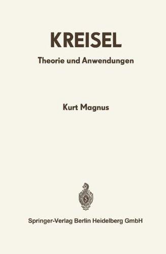 Kreisel: Theorie und Anwendungen