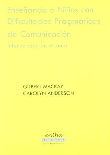 Enseñando a niños con dificultades pragmaticas de comunicacion