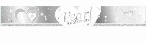 SILVER & WHITE PEARL (30. Hochzeitstag) ANNIVERSARY BANNER - 9FT (wiederholt 3 mal)