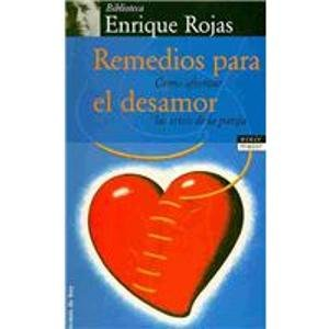 Descargar Libro Remedios para el desamor/ Remedies for the Lack of Love (Coleccion Fin De Siglo) de Enrique Rojas