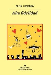Alta fidelidad (Spanish Edition)