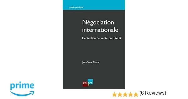 Amazon Fr Negociation Internationale L Entretien De Vente En B To