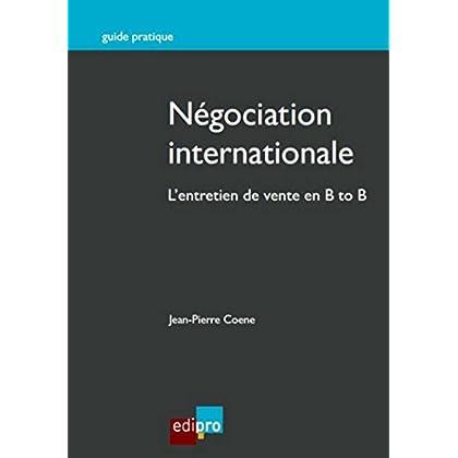 Négociation internationale. L'entretien de vente en B to B