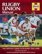Rugby Union Manual: The Official Guide to Playing the Game by Howard Johnson (2008-09-25) par Howard Johnson