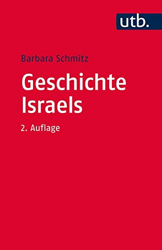 Geschichte Israels (Grundwissen Theologie, Band 3547)