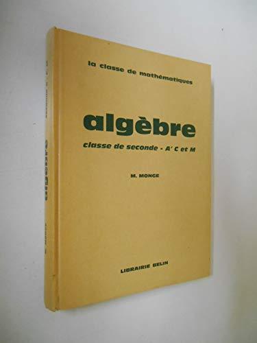 Algébre classe de seconde ACM / Monge / Réf51250 par Monge