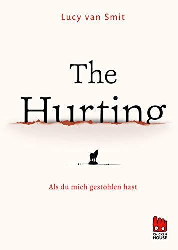 The Hurting: Als du mich gestohlen hast