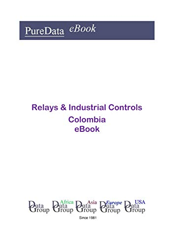 Relays & Industrial Controls in Columbia: Product Revenues (English Edition)