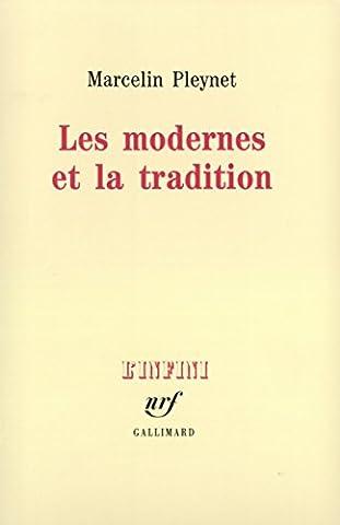 Les modernes et la